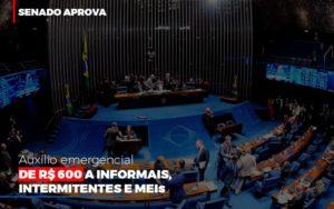 Senado Aprova Auxilio Emergencial De 600 Contabilidade - Escritório de Advocacia em Várzea Paulista - SP | Dra Elaine Fernandes