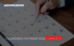 Calendario Do Pis Pasep 2020 Completo - Escritório de Advocacia em Várzea Paulista - SP | Dra Elaine Fernandes