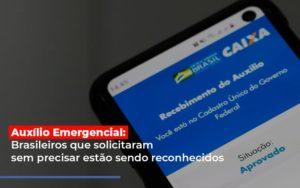 Auxilio Emergencial Brasileiros Que Solicitaram Sem Precisar Estao Sendo Reconhecidos - Escritório de Advocacia em Várzea Paulista - SP | Dra Elaine Fernandes