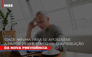 Inss Idade Minima Para Se Aposentar A Partir 2020 Dra. Elaine Fernandes Blog - Escritório de Advocacia em Várzea Paulista - SP | Dra Elaine Fernandes