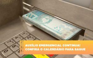 Auxilio Emergencial Continua Coonfira O Calendario Para Saque Abrir Empresa Simples - Escritório de Advocacia em Várzea Paulista - SP | Dra Elaine Fernandes