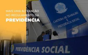 Mais Uma Alteracao No Regulamento Da Previdencia (1) Abrir Empresa Simples - Escritório de Advocacia em Várzea Paulista - SP | Dra Elaine Fernandes