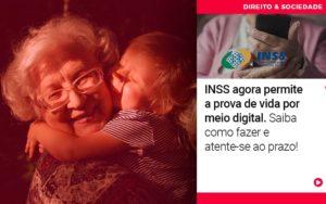 Inss Agora Permite A Prova De Vida Por Meio Digital Saiba Como Fazer E Atente Se Ao Prazo - Escritório de Advocacia em Várzea Paulista - SP | Dra Elaine Fernandes