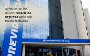 Agencias Do Inss Devem Reabrir Na Segunda Apos Seis Meses Fechadas Post (1) Abrir Empresa Simples - Escritório de Advocacia em Várzea Paulista - SP | Dra Elaine Fernandes