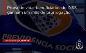 Prova De Vida Beneficios Do Inss Ganham Um Mes Dra. Elaine Fernandes Blog - Escritório de Advocacia em Várzea Paulista - SP | Dra Elaine Fernandes