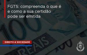 Fgts Compreenda O Que é E Como A Sua Certidão Pode Ser Emitida Dra. Elaine Fernandes Blog - Escritório de Advocacia em Várzea Paulista - SP | Dra Elaine Fernandes