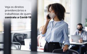 Veja Os Direitos Previdenciarios E Trabalhistas De Quem Contraiu A Covid 19 Post (1) Dra. Elaine Fernandes Blog - Escritório de Advocacia em Várzea Paulista - SP | Dra Elaine Fernandes