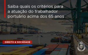Saiba Quais Os Criterios Para A Atuacao Do Trabalhador Dra. Elaine Fernandes Blog - Escritório de Advocacia em Várzea Paulista - SP | Dra Elaine Fernandes