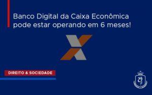 Caixa Economica Dra. Elaine Fernandes Blog - Escritório de Advocacia em Várzea Paulista - SP | Dra Elaine Fernandes