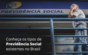 Conheca Os Tipos De Previdencia Social Existentes O Brasil Abrir Empresa Simples - Escritório de Advocacia em Várzea Paulista - SP | Dra Elaine Fernandes