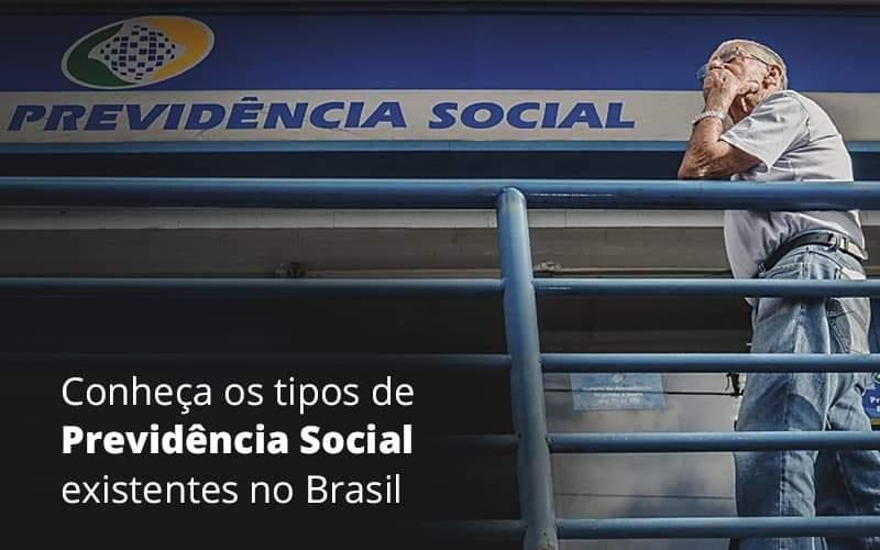 Conheca Os Tipos De Previdencia Social Existentes O Brasil Abrir Empresa Simples - Escritório de Advocacia em Várzea Paulista - SP   Dra Elaine Fernandes
