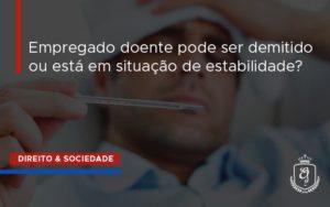 Doenca Dra. Elaine Fernandes Blog - Escritório de Advocacia em Várzea Paulista - SP | Dra Elaine Fernandes