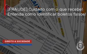 [fraude] Cuidado Com O Que Recebe Dra. Elaine Fernandes Blog - Escritório de Advocacia em Várzea Paulista - SP | Dra Elaine Fernandes