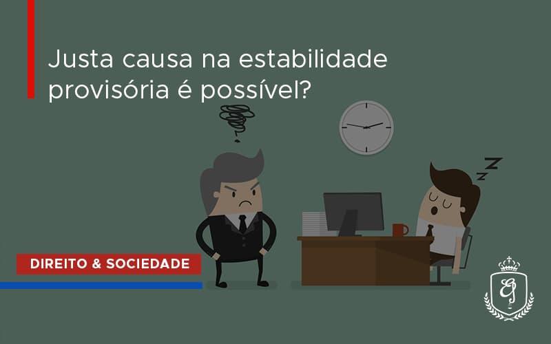 Justa Causa Dra. Elaine Fernandes Blog - Escritório de Advocacia em Várzea Paulista - SP | Dra Elaine Fernandes