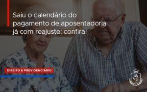 Saiu O Calendário Do Pagamento De Aposentadoria (1) Dra. Elaine Fernandes Blog - Escritório de Advocacia em Várzea Paulista - SP | Dra Elaine Fernandes