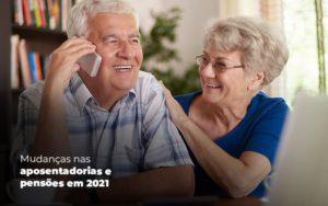Mudancas Nas Aposentadorias E Pensoem Em 2021 Post (1) Dra. Elaine Fernandes Blog - Escritório de Advocacia em Várzea Paulista - SP | Dra Elaine Fernandes