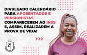 Divulgado Calendário Para Aposentados E Pensionistas Comparecerem Ao Inss - Escritório de Advocacia em Várzea Paulista - SP | Dra Elaine Fernandes