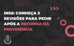 Novas Regras Para Concessão Farão Muita Gente Trabalhar Mais Tempo Para Se Aposentar. Rever Benefício Na Justiça Pode Ajudar - Escritório de Advocacia em Várzea Paulista - SP | Dra Elaine Fernandes