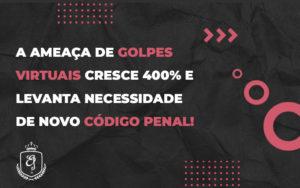 Novo Código De Processo Penal Regulamentará Provas Digitais - Escritório de Advocacia em Várzea Paulista - SP | Dra Elaine Fernandes