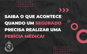 Quais São Os Principais Benefícios Que Precisam Passar Por Uma Perícia Médica - Escritório de Advocacia em Várzea Paulista - SP | Dra Elaine Fernandes