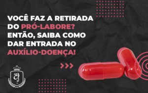 Você Faz A Retirada Do Pró Labore - Escritório de Advocacia em Várzea Paulista - SP | Dra Elaine Fernandes