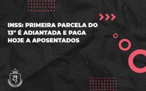 Primeira Parcela Do 13º é Adiantada E Paga Hoje A Aposentados Elaine (1) - Escritório de Advocacia em Várzea Paulista - SP | Dra Elaine Fernandes