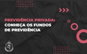 Previdência Privada (1) - Escritório de Advocacia em Várzea Paulista - SP | Dra Elaine Fernandes