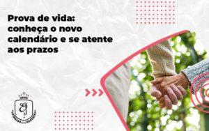 Prova De Vida Conheça O Novo Calendário E Se Atente Aos Prazos Elaine - Escritório de Advocacia em Várzea Paulista - SP | Dra Elaine Fernandes