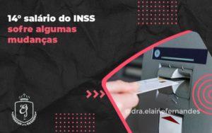 14° Salário Do Inss Sofre Algumas Mudanças Elaine 2 - Escritório de Advocacia em Várzea Paulista - SP | Dra Elaine Fernandes