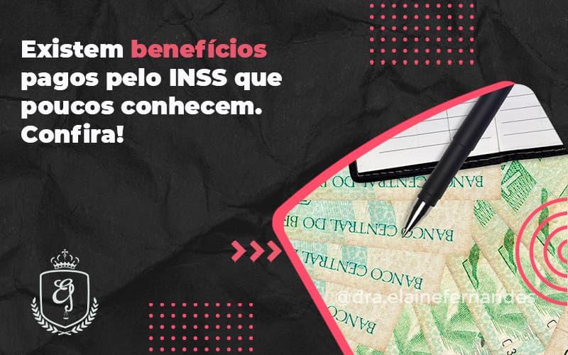 Existem Benefícios Pagos Pelo Inss Que Poucos Conhecem. Confira! Elaine 2 (1) - Escritório de Advocacia em Várzea Paulista - SP | Dra Elaine Fernandes
