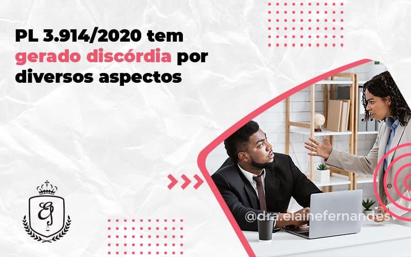 Pl 3.9142020 Tem Gerado Discórdia Por Diversos Aspectos Elainek - Escritório de Advocacia em Várzea Paulista - SP | Dra Elaine Fernandes