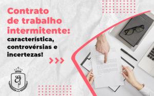 Contrato De Trabalho Intermitente Caracteristica Controversias E Incertezas Blog 1 (1) - Escritório de Advocacia em Várzea Paulista - SP   Dra Elaine Fernandes